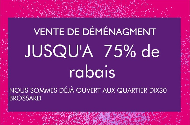 Montreal store MOVING SALE UP TO 75% OFF